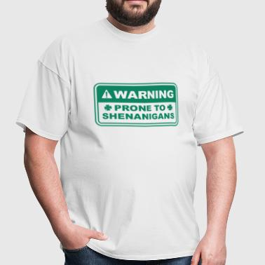 Prone To Shenanigans - Men's T-Shirt