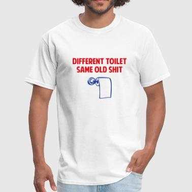 Same Old Shit - Men's T-Shirt