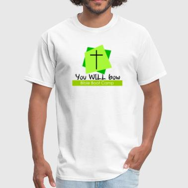 you will bow bible boot camp christian humor - Men's T-Shirt