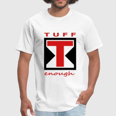 Tuff TUFF - Men's T-Shirt
