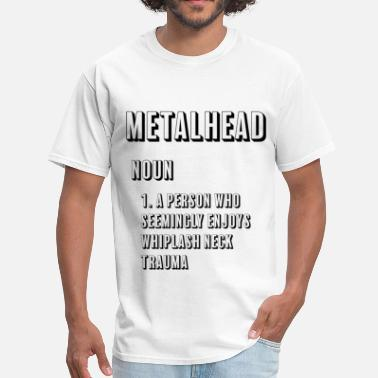 Metalheads Metalhead Definition - Men's T-Shirt