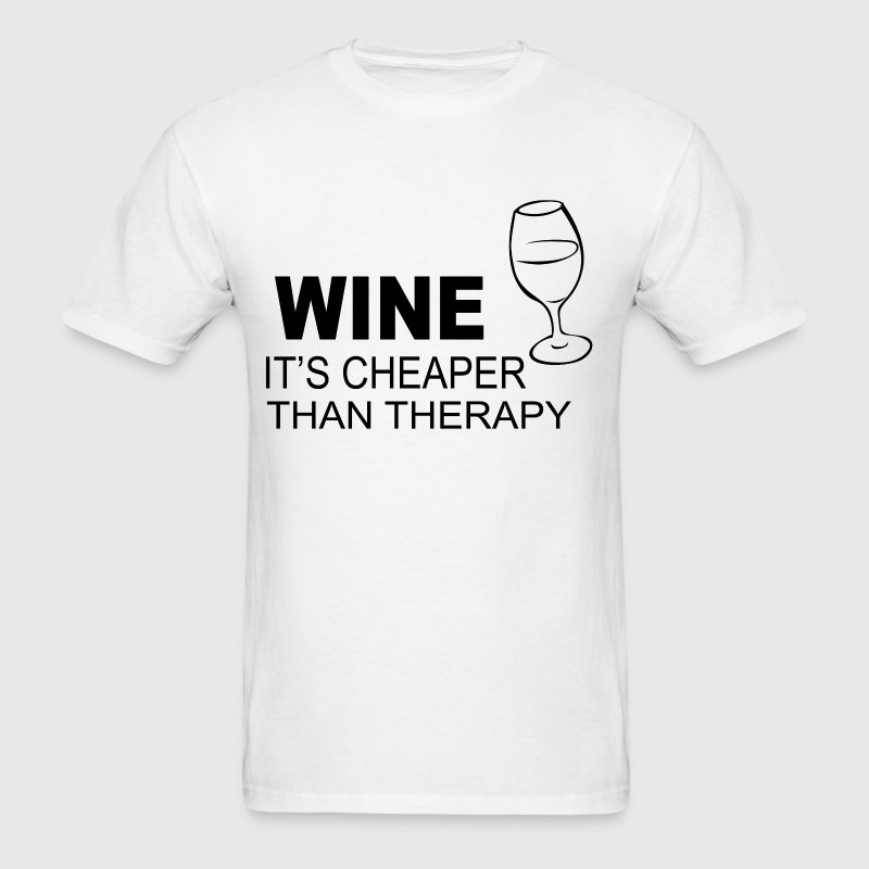 Wine cheaper than therapy fitted - Men's T-Shirt