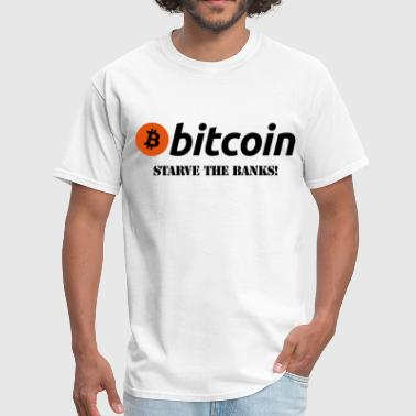 Bitcoin Starve The Banks - Men's T-Shirt
