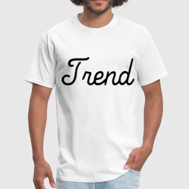 Hot Trend Trend - Men's T-Shirt
