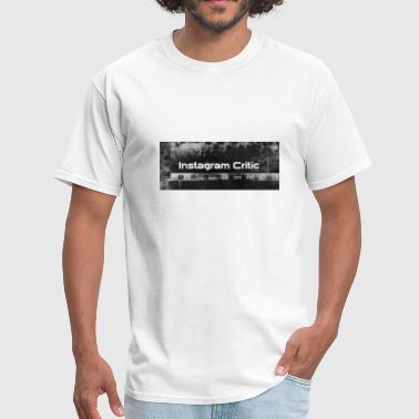 Instagram Critic - Men's T-Shirt
