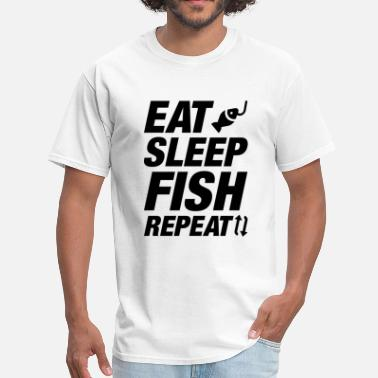 Eat Sleep Fish Repeat Eat Sleep Fish Repeat - Men's T-Shirt