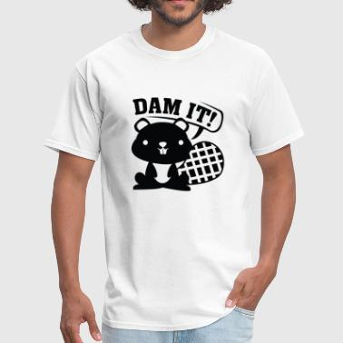 Dam It - Men's T-Shirt