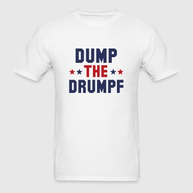 Dump The Drumpf - Men's T-Shirt
