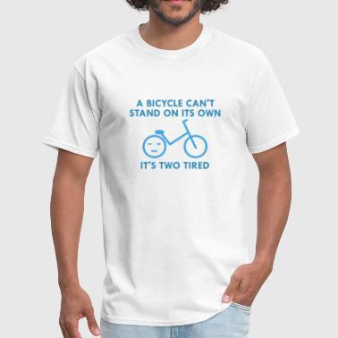 It's Two Tired - Men's T-Shirt