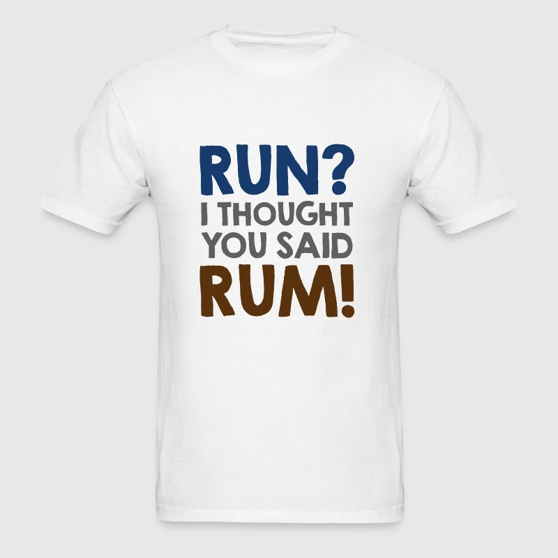 Run Rum - Men's T-Shirt