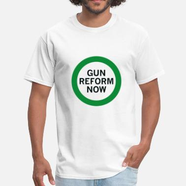 Reform Gun Reform Now - Men's T-Shirt