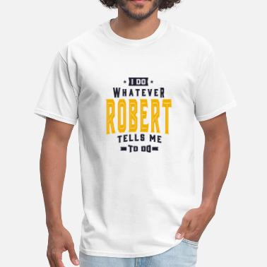 Robert Designs ROBERT - Men's T-Shirt