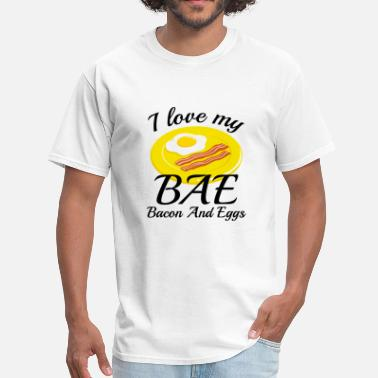 What Does Bae Mean BAE Bacon And Eggs - Men's T-Shirt