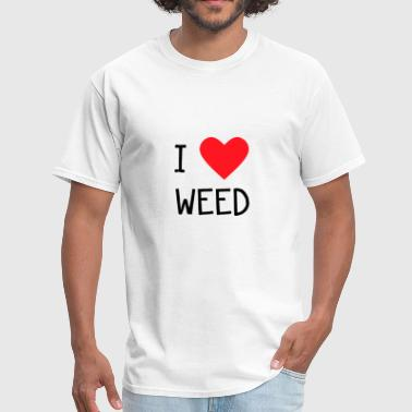 I Love Weed I love Weed - Men's T-Shirt