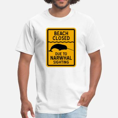 Narwhal Sighting Beach Closed - Men's T-Shirt