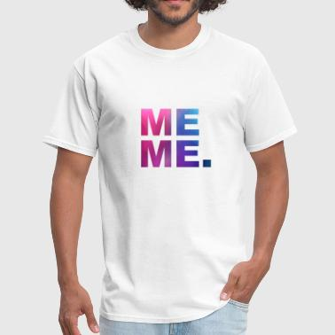 MEME - Men's T-Shirt