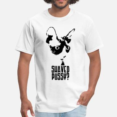 Pussy Provocation Shaved Pussy? - Men's T-Shirt