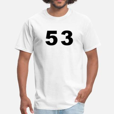 Number 53 Number - 53 - Fifty Three - Men's T-Shirt