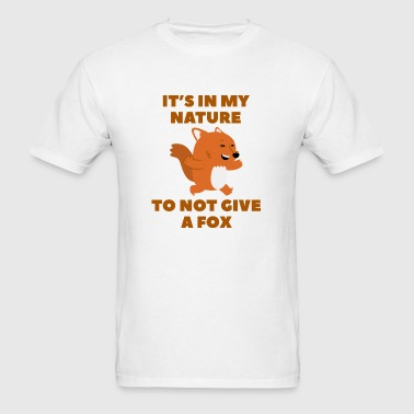 Not Give A Fox - Men's T-Shirt