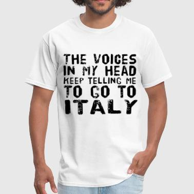 Dumb the voices in my head keep telling me to go to mus - Men's T-Shirt