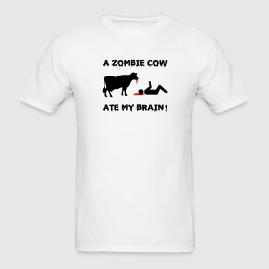 A Zombie Cow Ate My Brain - Men's T-Shirt
