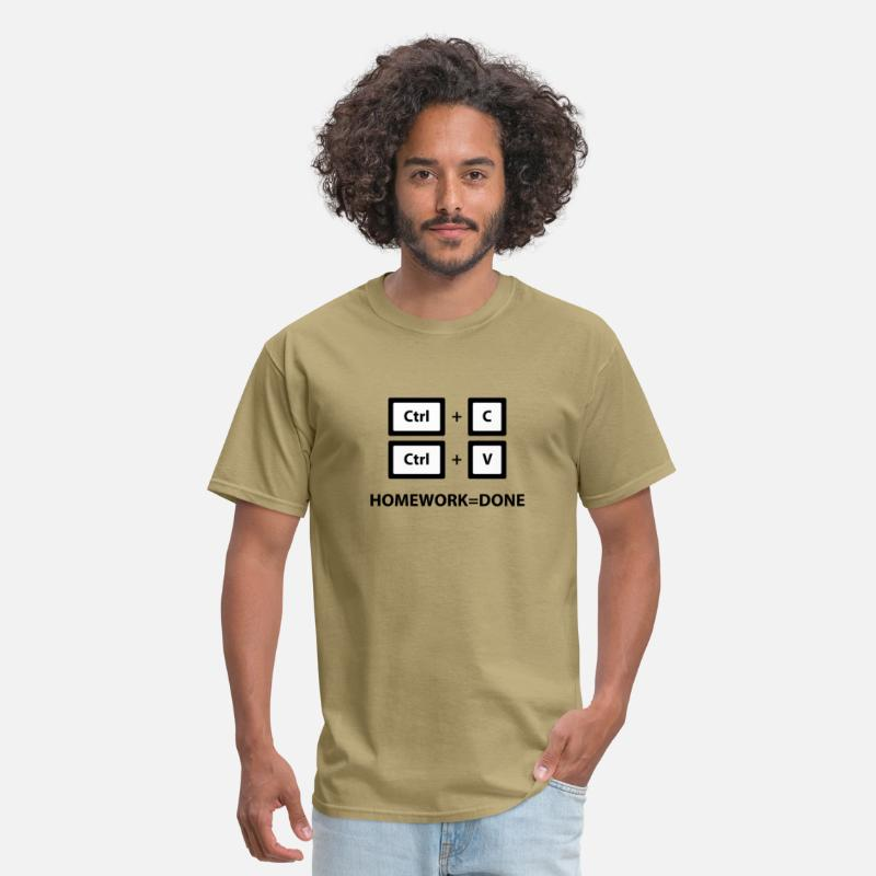 Copy and Paste Homework=Done (Ctrl + C, Ctrl + V) Men's T-Shirt - khaki