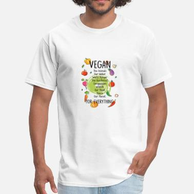 Everything Vegan Vegan For Everything - Men's T-Shirt