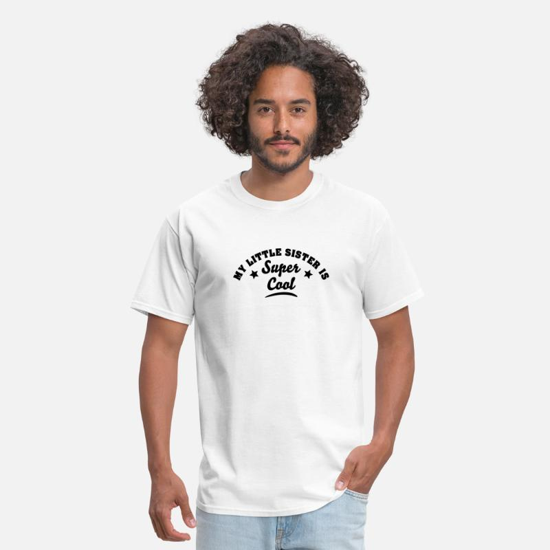 T-Shirts - my little sister is super cool - Men's T-Shirt white
