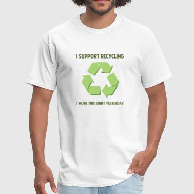 I Support Recycling - Men's T-Shirt