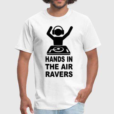 Hands In The Air Hands In The Air Ravers - Men's T-Shirt