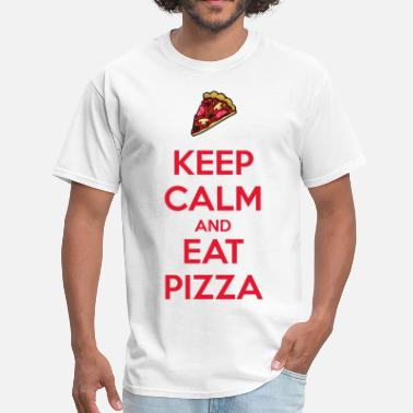 Keep Calm And Eat Pizza Keep Calm and Eat Pizza 2 - Men's T-Shirt