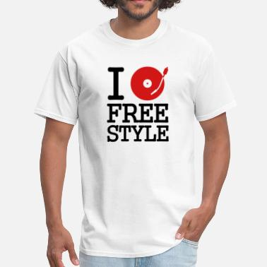 Freestyle I dj / play / listen to freestyle - Men's T-Shirt