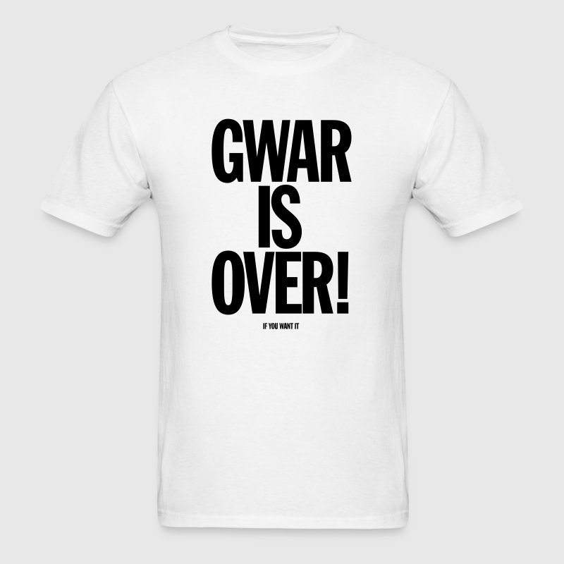 Gwar Is Over (If You Want It) - Men's T-Shirt