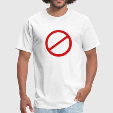 Banned Sign - Men's T-Shirt