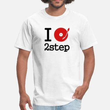 2step I dj / play / listen to 2step - Men's T-Shirt