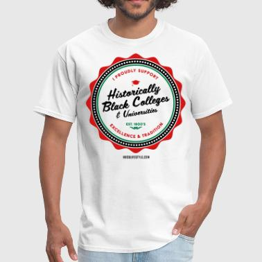 Historically Black Colleges And Universities I Proudly Support HBCUs - Men's Red, Black, Green  - Men's T-Shirt