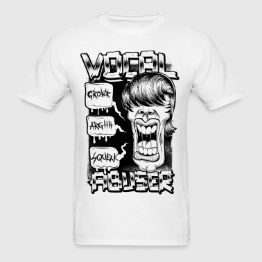 vocal abuser - Men's T-Shirt