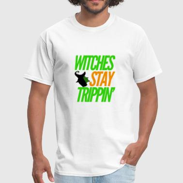 Trippin Witches stay trippin - Green & Orange - Men's T-Shirt