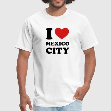 I Love Mexico City - Men's T-Shirt