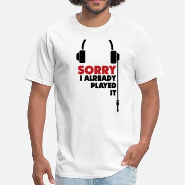 Dj sorry_i_already_played_it_3 - Men's T-Shirt