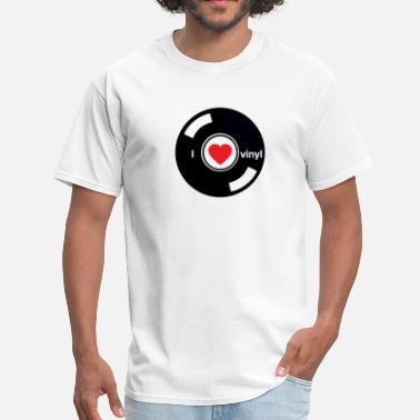 I Love A Dj I Love Vinyl DJ - Men's T-Shirt