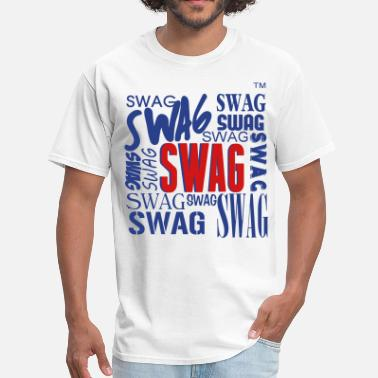 Swag Bitch SWAG SWAG SWAG  - Men's T-Shirt