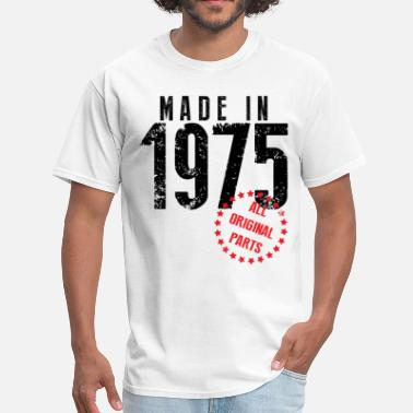 Made In 1975 All Original Parts Made In 1975 All Original Parts - Men's T-Shirt