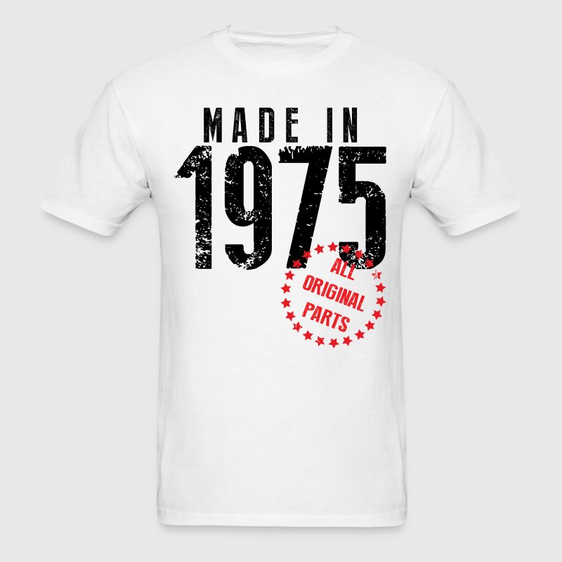 Made In 1975 All Original Parts - Men's T-Shirt