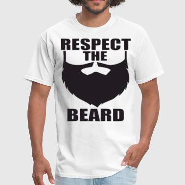 Beards Insults Respect The Beard Funny Facial Hair Hipster Summer - Men's T-Shirt