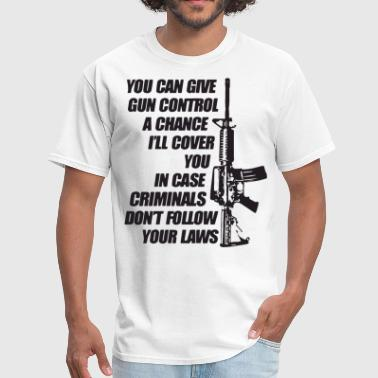 Sex Criminal Gun Control Criminals Don t Follow Law 2Nd Amendme - Men's T-Shirt