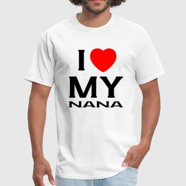 I Love my nana - Men's T-Shirt
