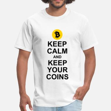 Fuck Coin Keep Calm and Keep Your Coins - Men's T-Shirt