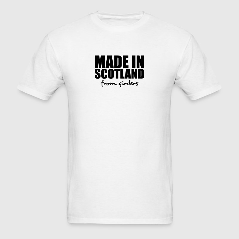 made in scotland from girders - Men's T-Shirt