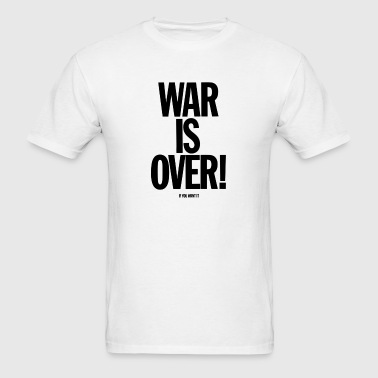 War Is Over - Men's T-Shirt